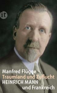 Manfred Flügge »Traumland und Zuflucht« Insel Taschenbuch 2013, 8.90 Euro