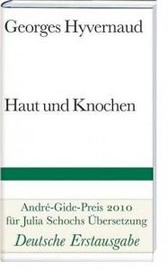 Georges Hyvernaud: Haut und Knochen, 2010 (deutsch), 112 Seiten, 12,90 EUR