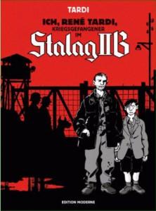 Tardi: Ich, René Tardi, Kriegsgefangner im Stalag IIB, 2013, 188 Seiten Großformat, 35,00 EUR