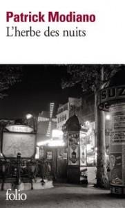 Patrick Modiano: L'herbe des nuits, 168 Seiten, 7,78 Euro, demnächst auf deutsch: Gräser der Nacht, 192 Seiten, 18,90 Euro