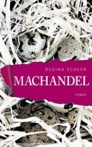 Regina Scheer, Machandel, Roman, Verlag Knaus, München, 487 Seiten, 23 Euro