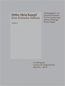 Erscheint Januar 2016: Hitler, Mein Kampf: Eine kritische Edition, Institut für Zeitgeschichte München, 1948 Seiten