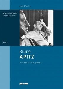 Lars Förster, Bruno Apitz, eine politische Biographie, 250 S., be.bra wissenschaft Verlag, Berlin 2015, 36,00 €