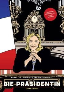 François Durpaire, Farid Boudjellal: Die Präsidentin, 2016, 158 Seiten, 19,95 €
