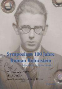 Flyer zum Symposium >>100 Jahre Roman Rubenstein<<