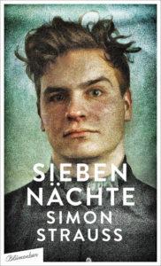 Simon Strauss »Sieben Nächte«, Blumenbar-Verlag, 144 Seiten, 16 Euro