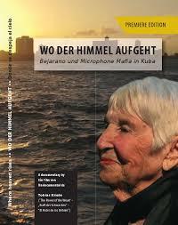 Wo der Himmel aufgeht (BRD 2018, 44 min, Deutsch/Spanisch mit Untertiteln), Regie: Tobias Kriele