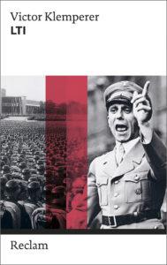 Victor Klemperer: »LTI«, Reclam Verlag, 12,95 EUR