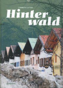 Lissbeth Lutter, Hinterwald, Verlag De Noantri, Bremen und Wuppertal, 473 S., 20 Euro