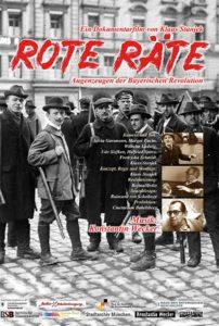 Dokumentarfilm: ROTE RÄTE - Die bayrische Revolution aus der Sicht von Augenzeugen. Von Klaus Stanjek, 2019, 62 Minuten, Aufführungen: www.rote-räte.de