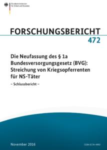 Die Studie »Die Neufassung des §1a Bundesversorgungsgesetz (BVG): Streichung von Kriegsopferrenten für NS-Täter« (2016) von Stefan Klemp und Martin Hölzl steht im Internet unter kurzlinks.de/ns-taeter zur Verfügung
