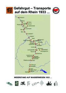 Gekürzter Abdruck des Vorworts der Broschüre »Gefahrgut – Transporte auf dem Rhein 1933 ... Antifaschistischer Widerstand auf Wasserwegen 1933 ...« von Brigitte und Gerhard Brändle, Karlsruhe, April 2021